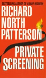 Private Screening | Richard North Patterson |