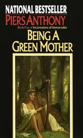 Being a Green Mother | Piers Anthony |