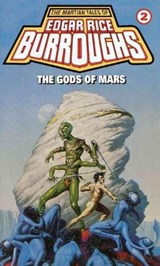 The Gods of Mars | Edgar Rice Burroughs |