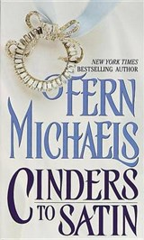 Cinders to Satin | Fern Michaels |