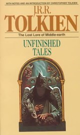Unfinished Tales | J.R.R. Tolkien & Christopher Tolkien |