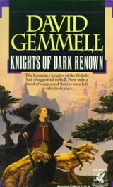 Knights of Dark Renown | David Gemmell |