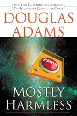 Mostly Harmless | Douglas Adams |