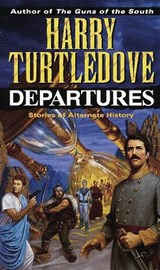 Departures | Harry Turtledove |