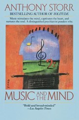 Music and the Mind | Anthony Storr |