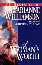 A Woman's Worth | Marianne Williamson |