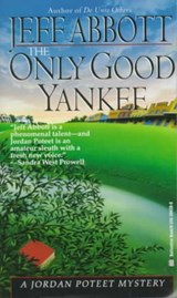 The Only Good Yankee | Jeff Abbott |