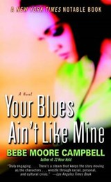Your Blues Ain't Like Mine | Bebe Moore Campbell |