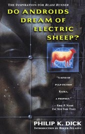 Do androids dream of electric sheep? | Philip K. Dick |