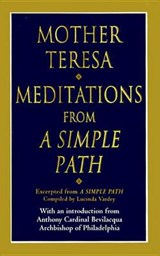 Meditations from a Simple Path | Mother Teresa |
