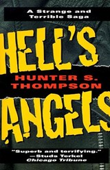 Hell's Angels | Hunter S. Thompson |