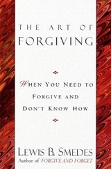 The Art of Forgiving | Lewis B. Smedes |