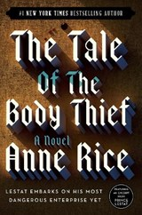 The Tale of the Body Thief | Anne Rice |