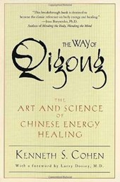 The Way of Qigong | Kenneth S. Cohen |