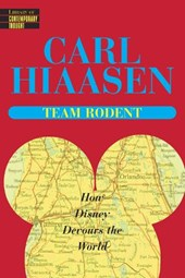Team Rodent | Carl Hiaasen |
