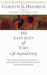 The Last Gift of Time | Carolyn G. Heilbrun |