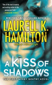 A Kiss of Shadows | Laurell K. Hamilton |