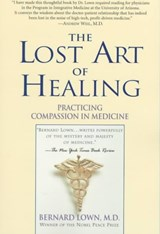 The Lost Art of Healing | Bernard Lown |