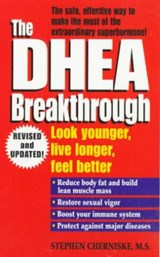 The Dhea Breakthrough | Stephen Cherniske |