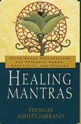 Healing Mantras | Thomas Ashley-Farrand |