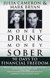 Money Drunk/Money Sober | Bryan, Mark ; Cameron, Julia |