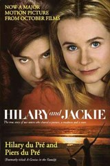 Hilary and Jackie | Du Pre, Hilary ; Du Pre, Piers |