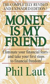 Money Is My Friend | Phil Laut |