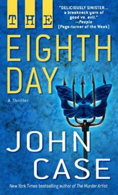 The Eighth Day | John Case |