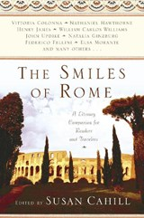 The Smiles Of Rome | Susan Cahill |