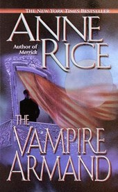 The Vampire Armand | Anne Rice |