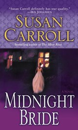 Midnight Bride | Susan Carroll |