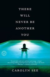 There Will Never Be Another You | Carolyn See |
