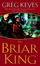The Briar King | J. Gregory Keyes |