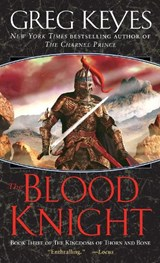 The Blood Knight | J. Gregory Keyes |