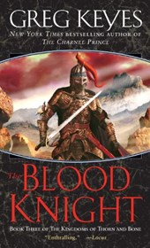The Blood Knight | Greg Keyes |