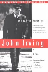 My Movie Business | John Irving |