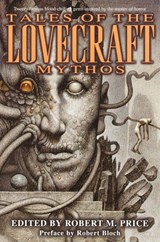 Tales of the Lovecraft Mythos | Robert M. Price |