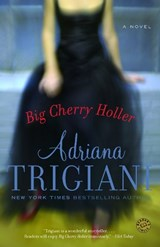 Big Cherry Holler | Adriana Trigiani |