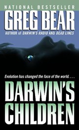 Darwin's Children | Greg Bear |