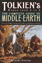 The Complete Guide to Middle-Earth | Robert Foster |