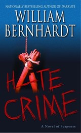 Hate Crime | William Bernhardt |