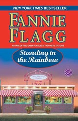 Standing in the Rainbow | Fannie Flagg |