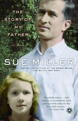 The Story of My Father | Sue Miller |