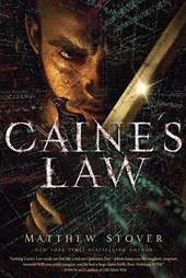 Caine's Law | Matthew Woodring Stover |