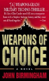 Weapons Of Choice | John Birmingham |