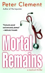 Mortal Remains | Peter Clement |