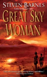 Great Sky Woman | Steven Barnes |