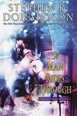 A Man Rides Through | Stephen R. Donaldson |