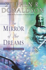 The Mirror of Her Dreams | Stephen R. Donaldson |