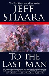 To The Last Man | Jeff Shaara |